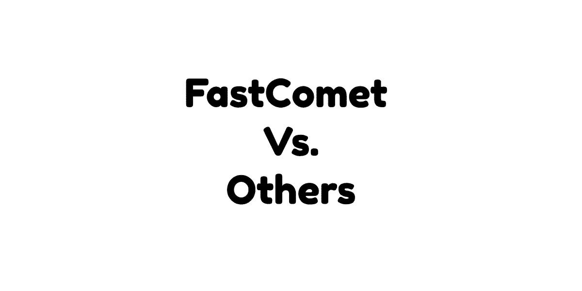 FastComet Vs