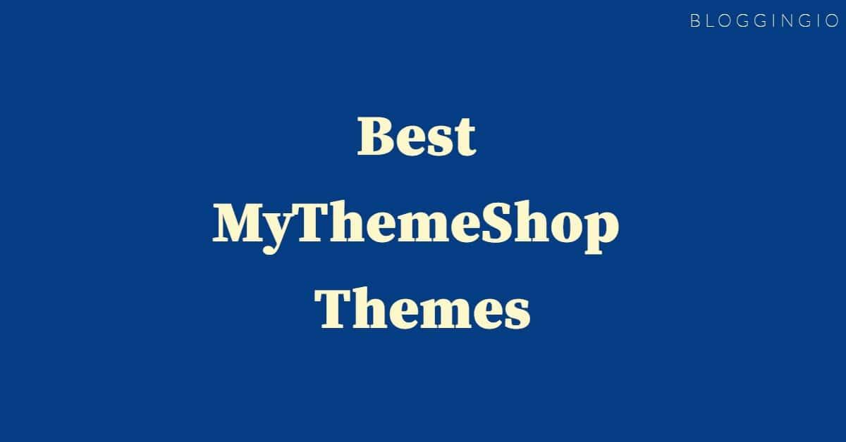 Best MyThemeShop Themes