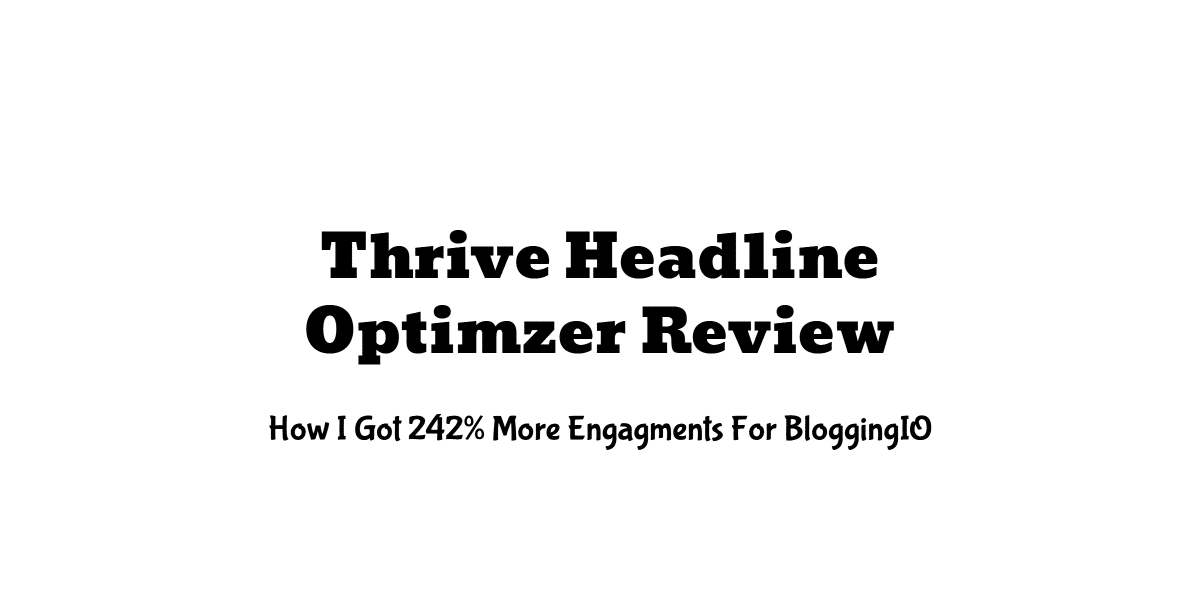 Thrive Headline Optimzer Review