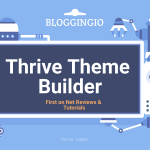 Thrive Theme Builder Review