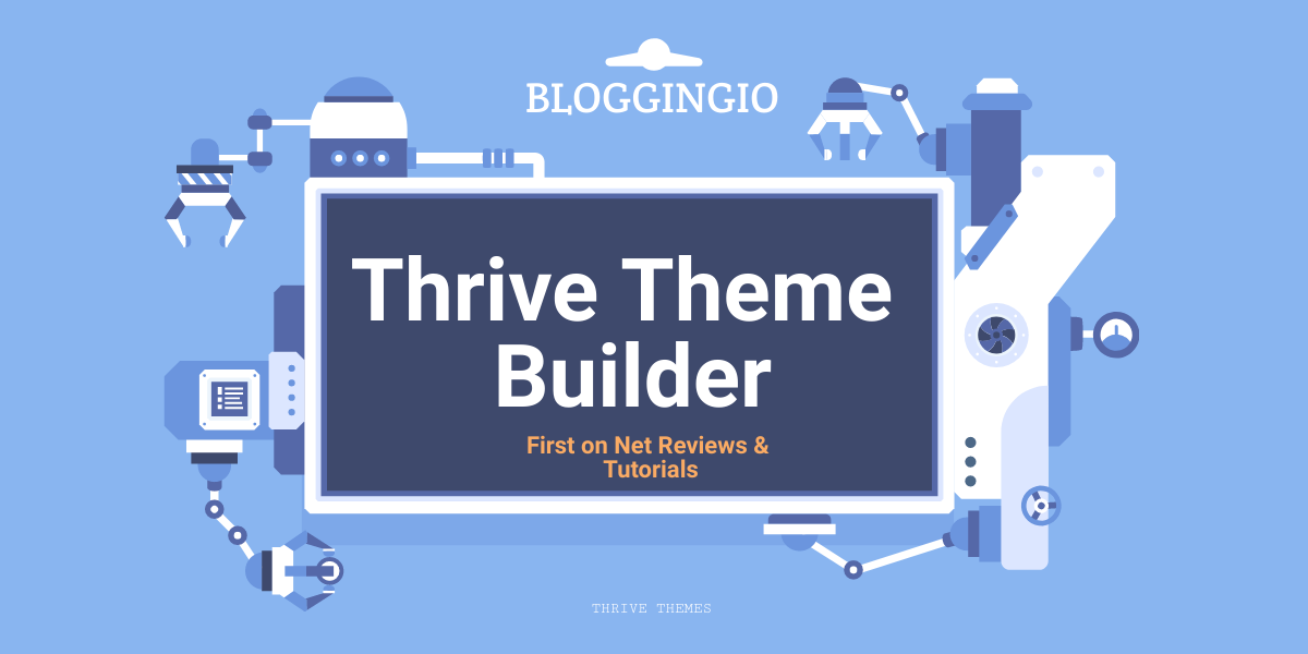 Thrive Theme Builder Bloggingio