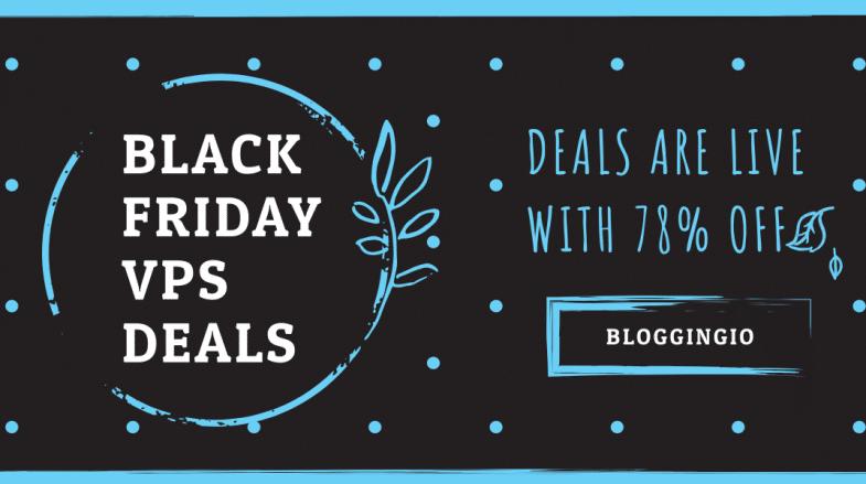 Black Friday VPS Deals 2019 BloggingIO