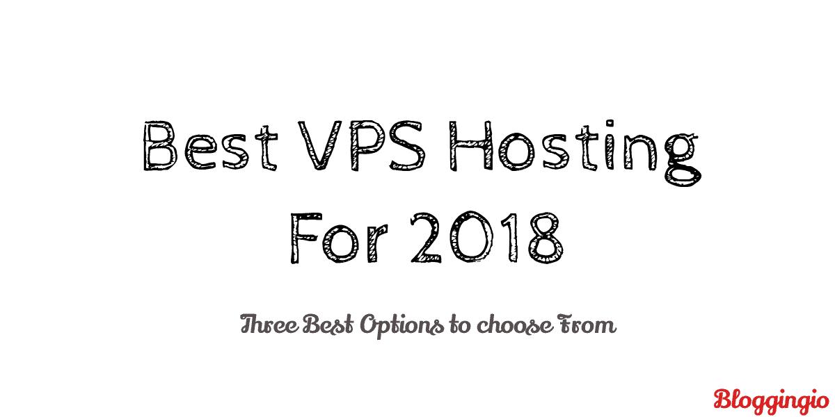Best VPS Hosting in 2018