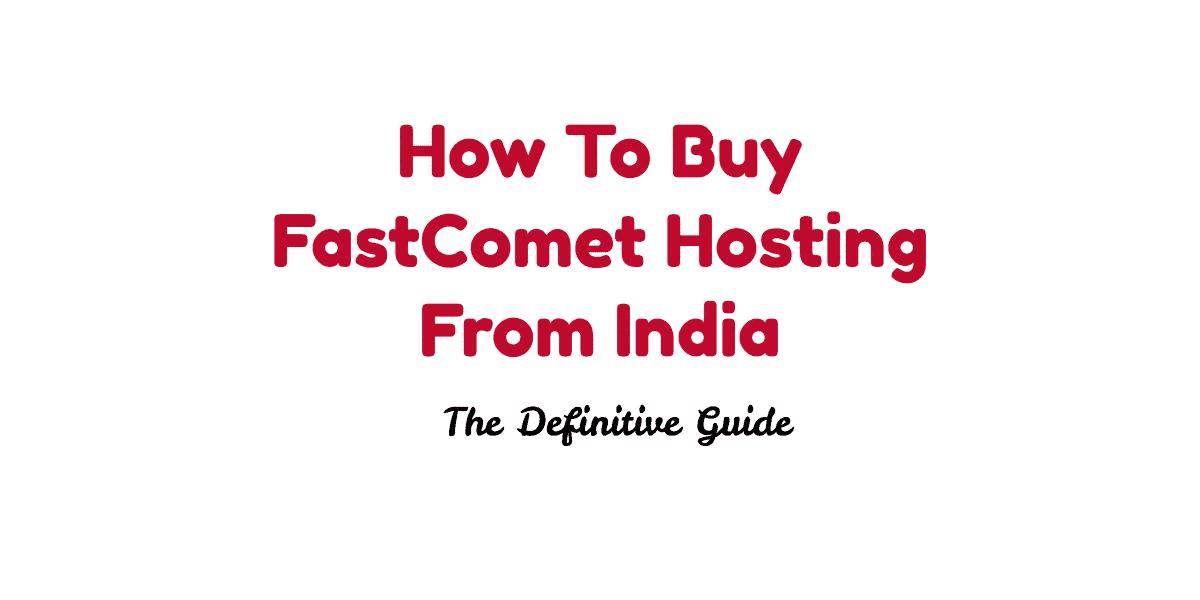fastcomet india