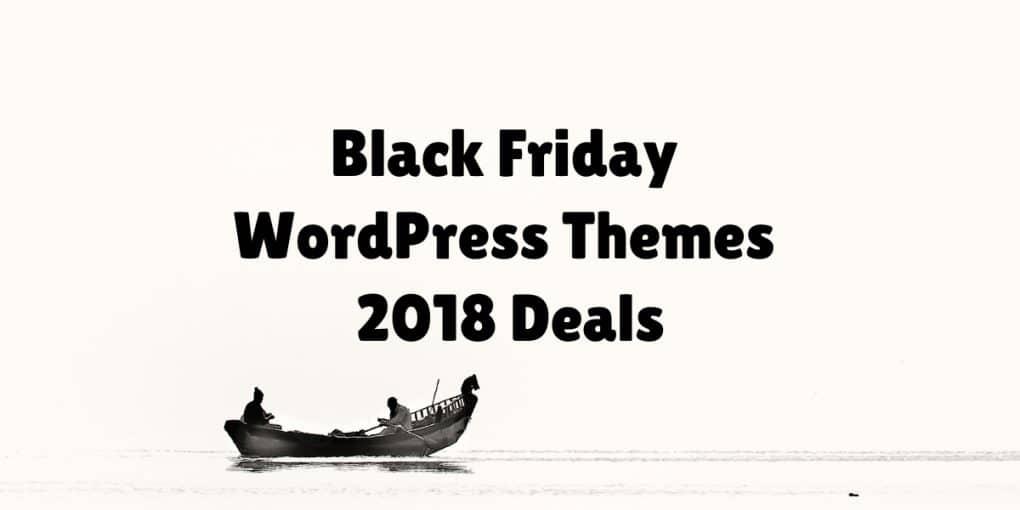Black Friday WordPress Themes 2018 Deals