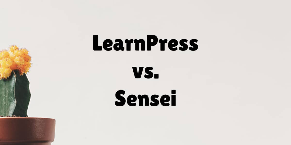 LearnPress vs. Sensei
