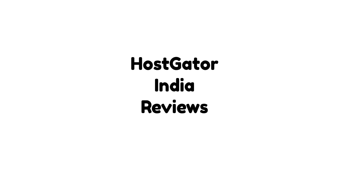 HostGator India Reviews