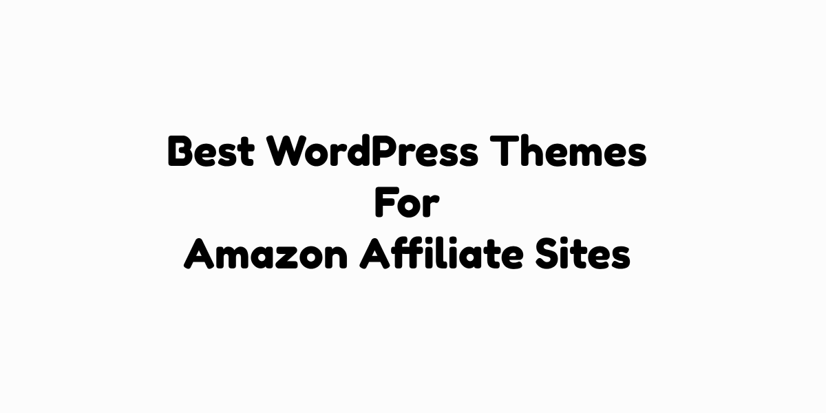 Best WordPress Themes For Amazon