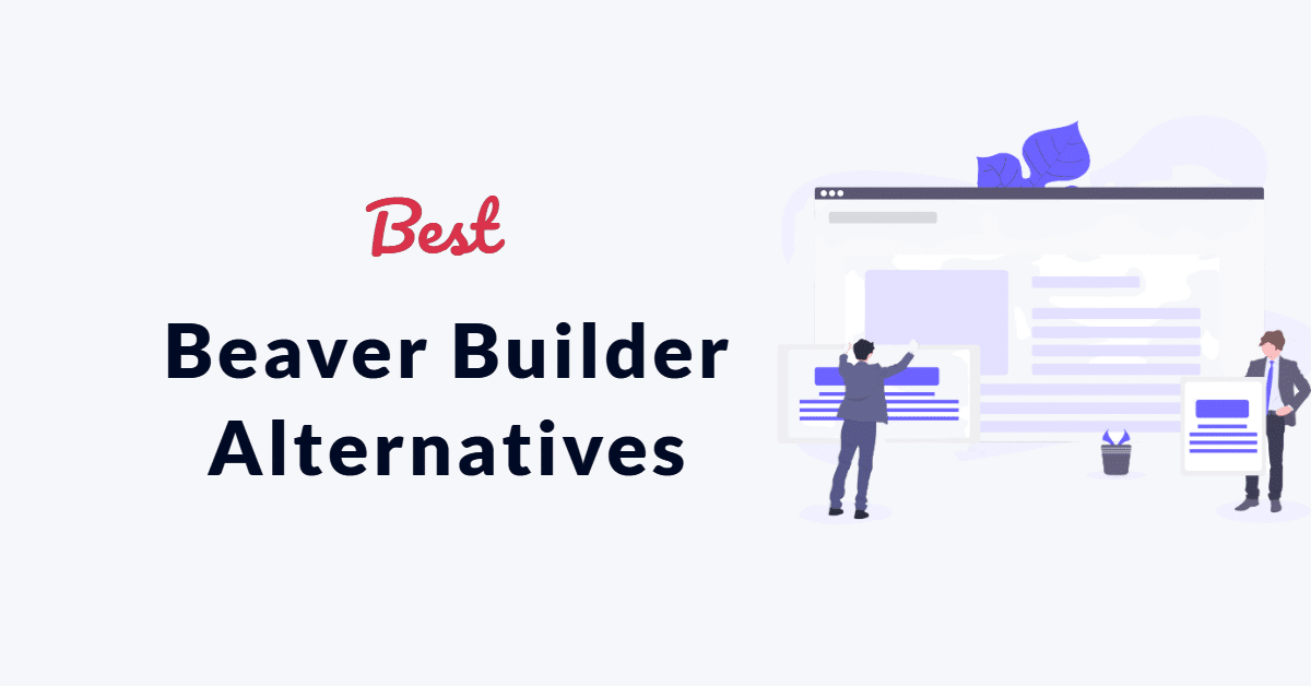 Beaver Builder Alternatives