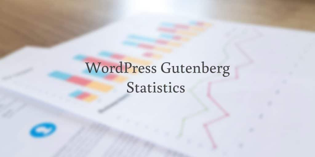 WordPress Gutenberg statistics