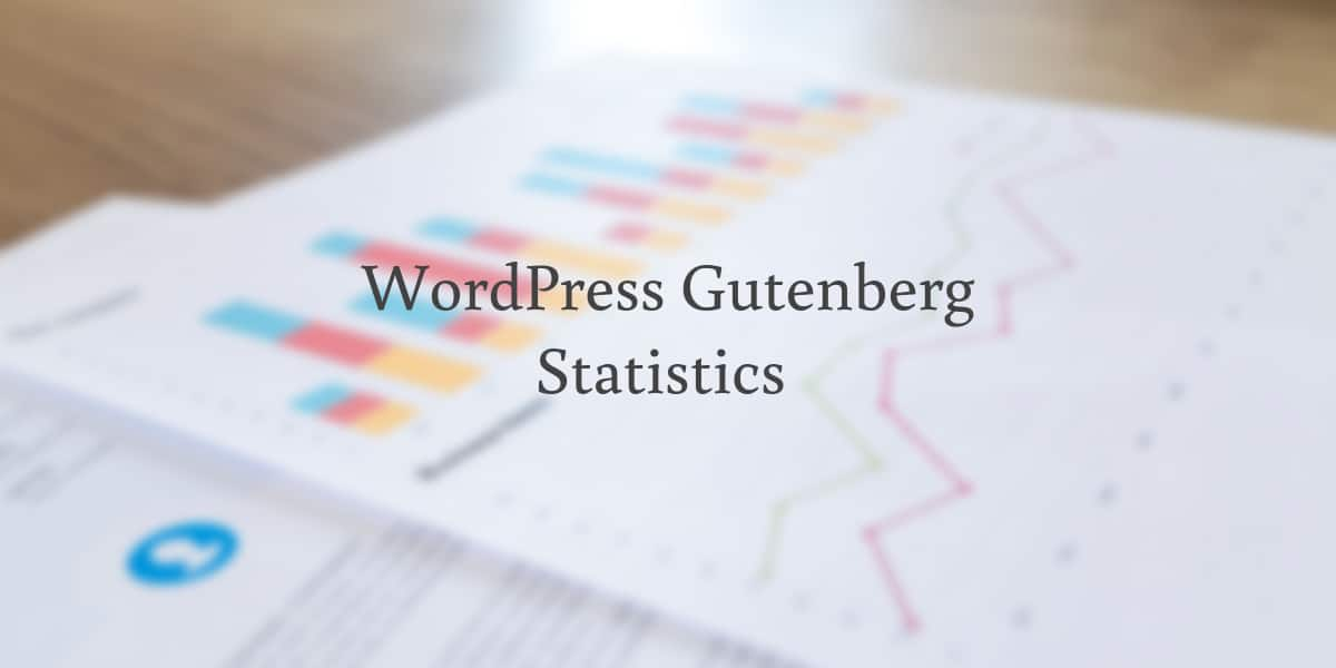 WordPress Gutenberg statistics