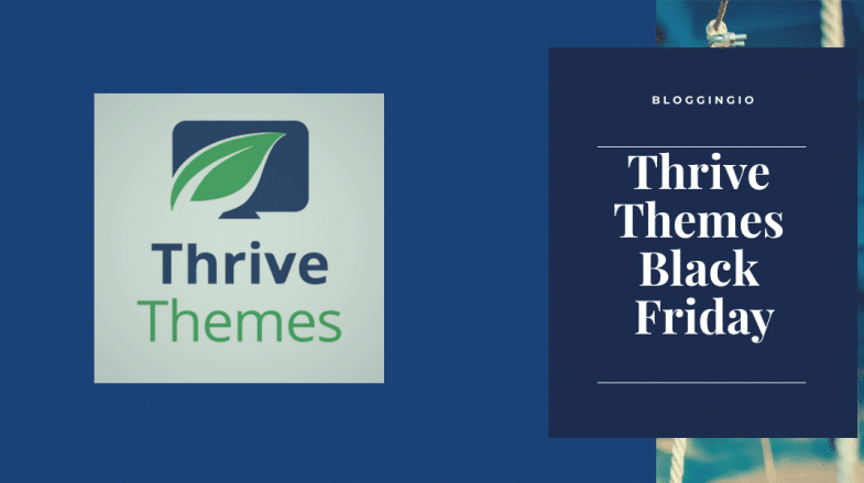 Thrive Themes Black Friday 2019