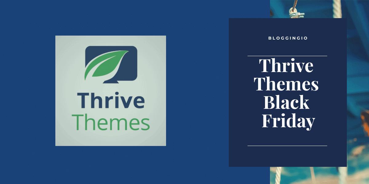 Thrive Themes Black Friday 2019