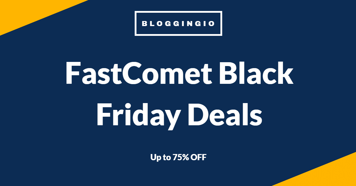 FastComet Black Friday Deals