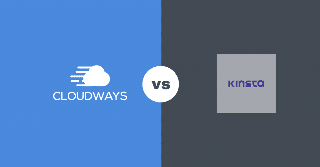 Cloudways Vs Kinsta