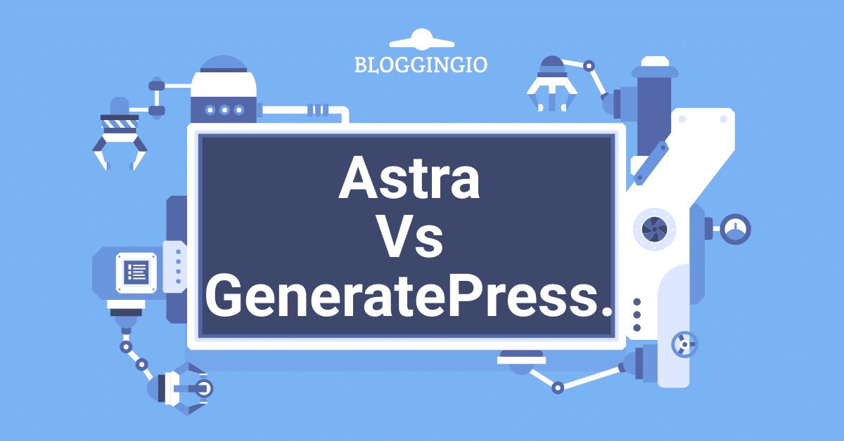 Astra Vs GeneratePress