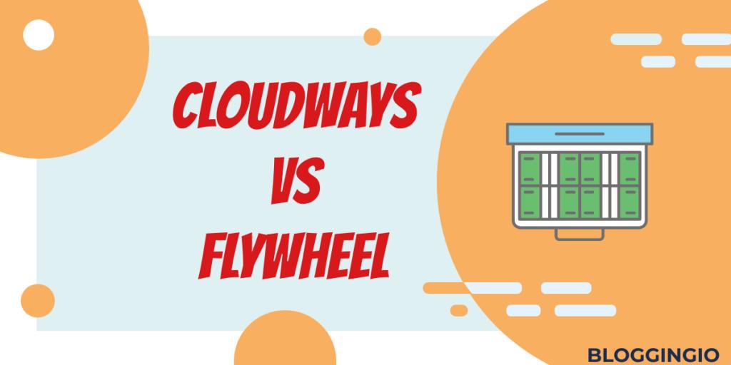 Cloudways Vs Flywheel