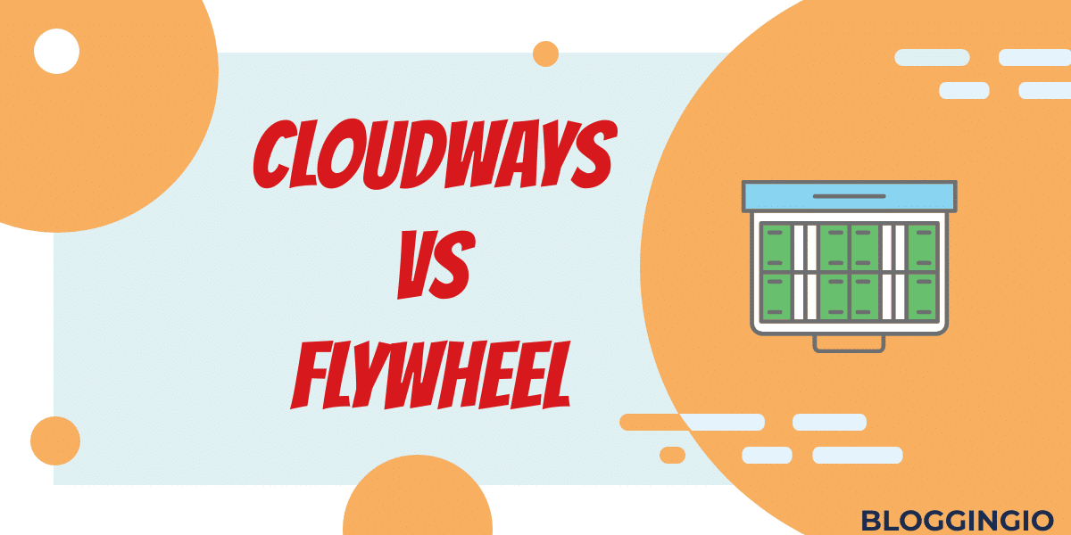 Cloudways Vs Flywheel