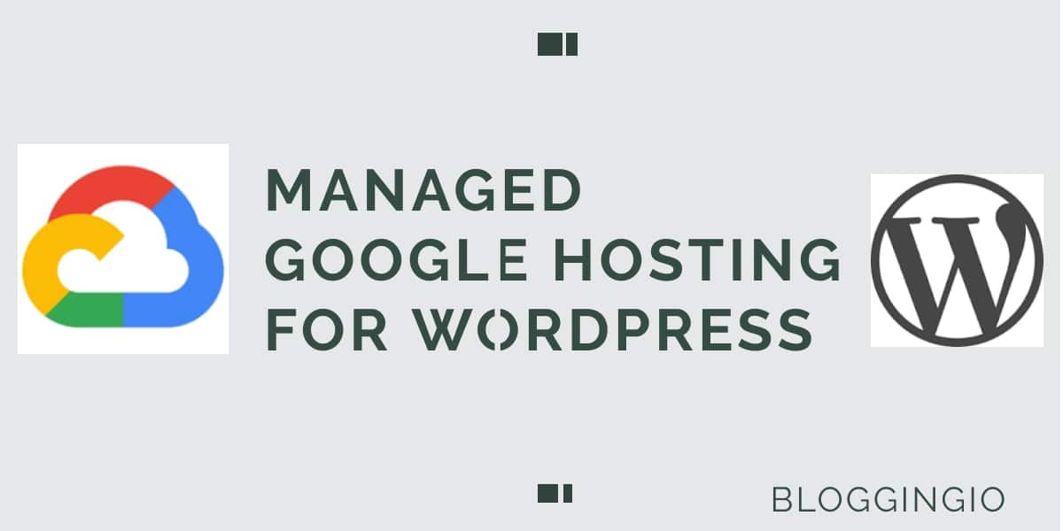 Best Managed Google Cloud Hosting For WordPress