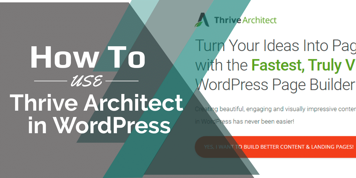 How to use Thrive Architect in WordPress
