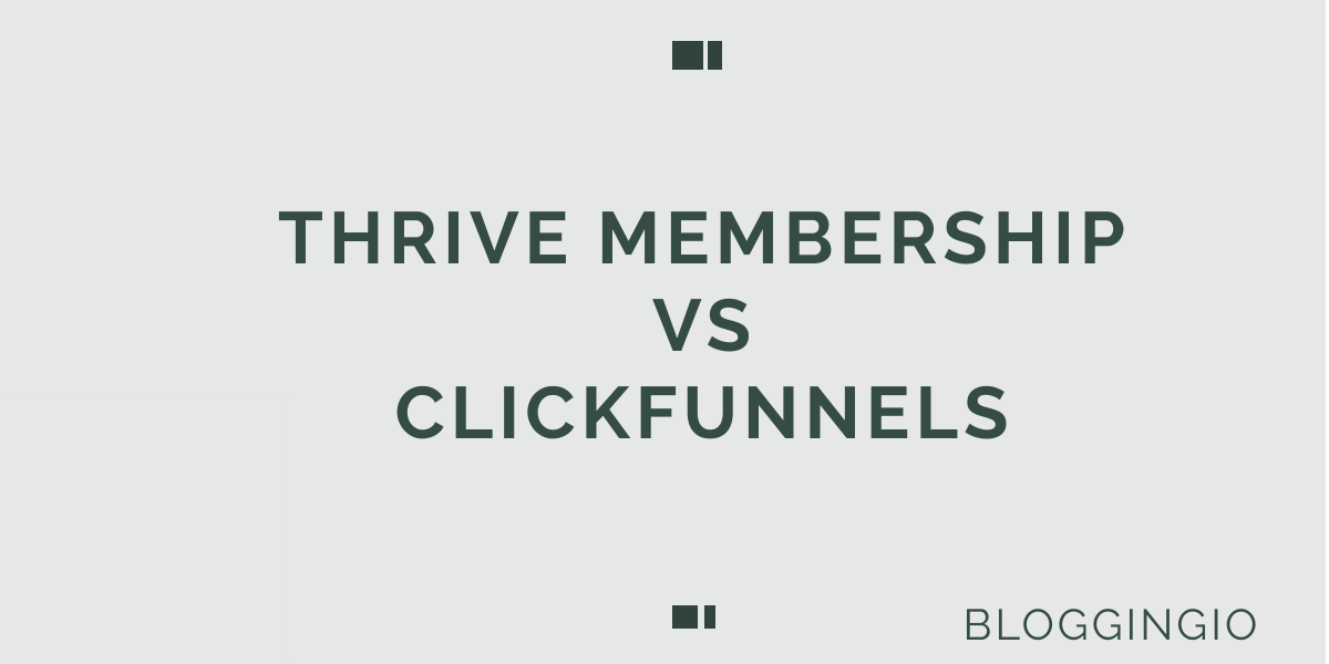Thrive Architect Membership vs Clickfunnels