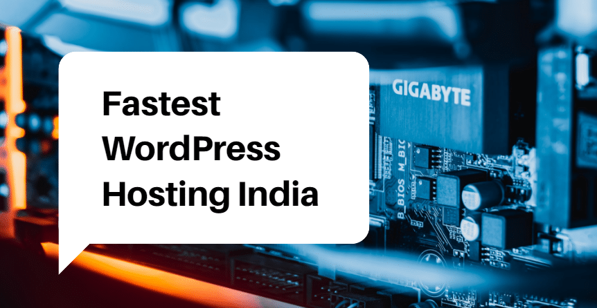 Fastest WordPress Hosting India