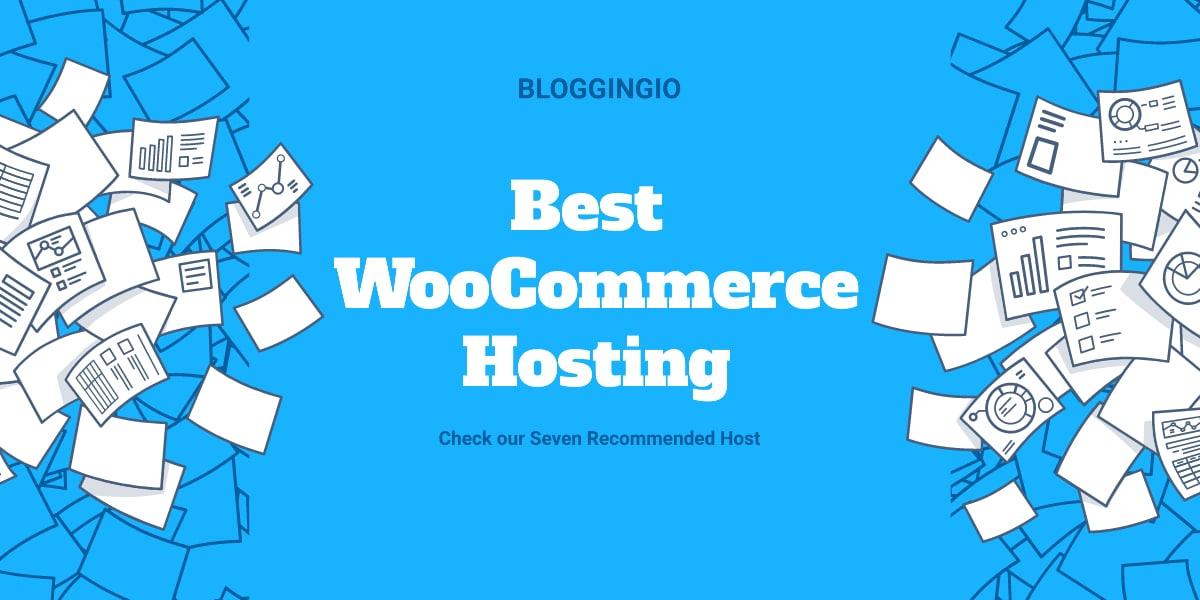 Best WooCommerce Hosting 2020
