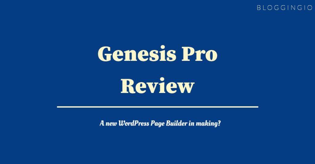 Genesis Pro Review