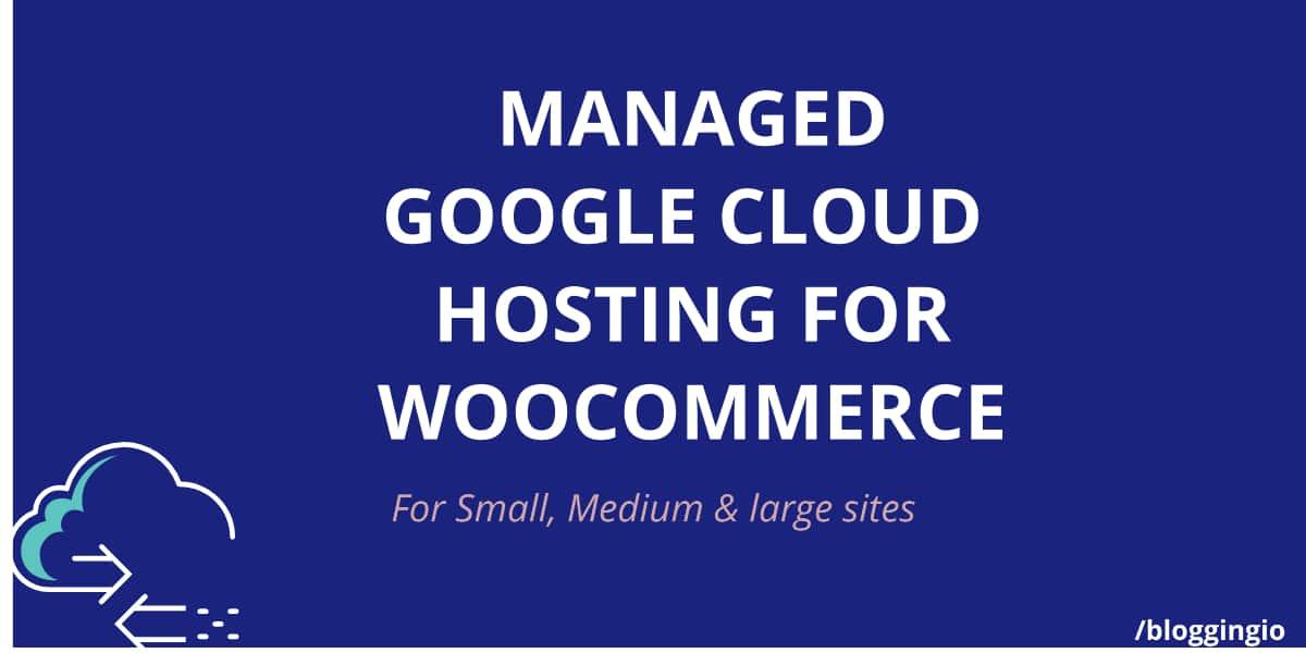 Google Cloud Hosting WooCommerce