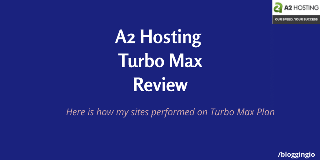 A2 Hosting Turbo Max Review