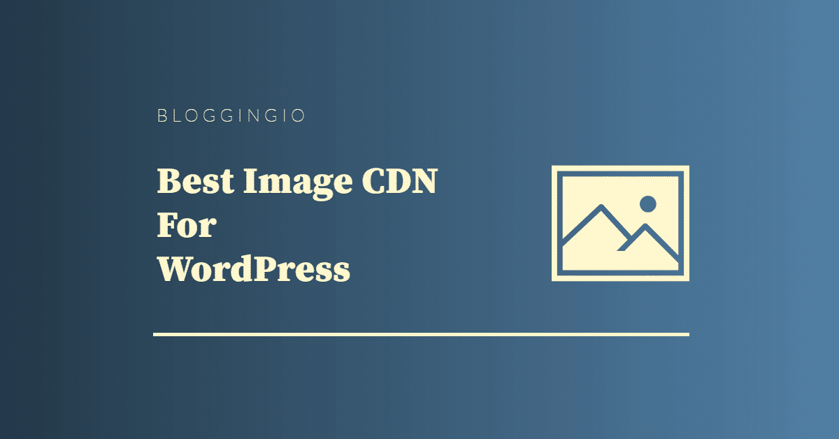 Best Image CDN WordPress