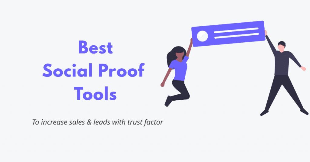 Best Social Proof Tools