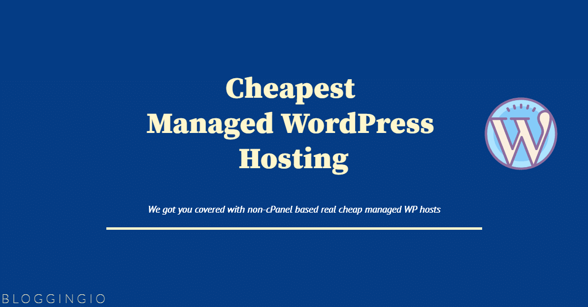 Cheapest Managed WordPress Hosting