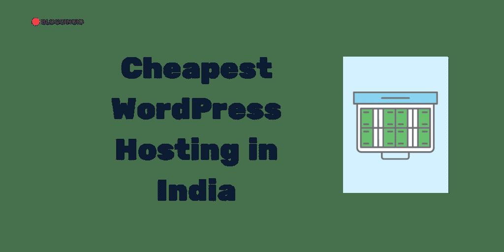 Cheapest WordPress Hosting India