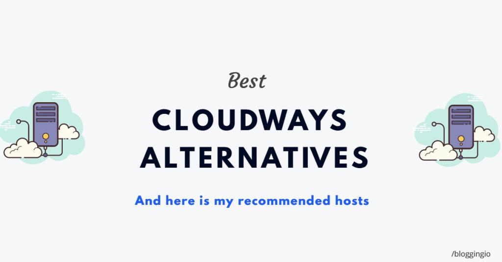 Cloudways Alternatives