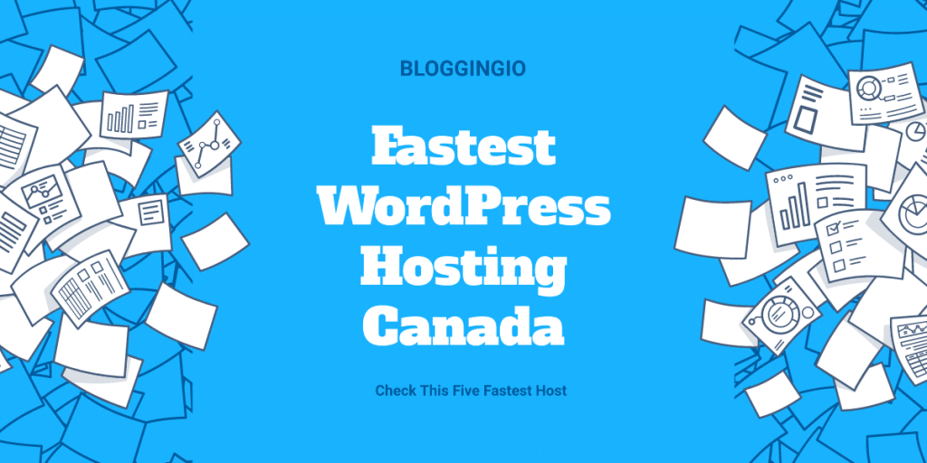 Fastest WordPress Hosting Canada
