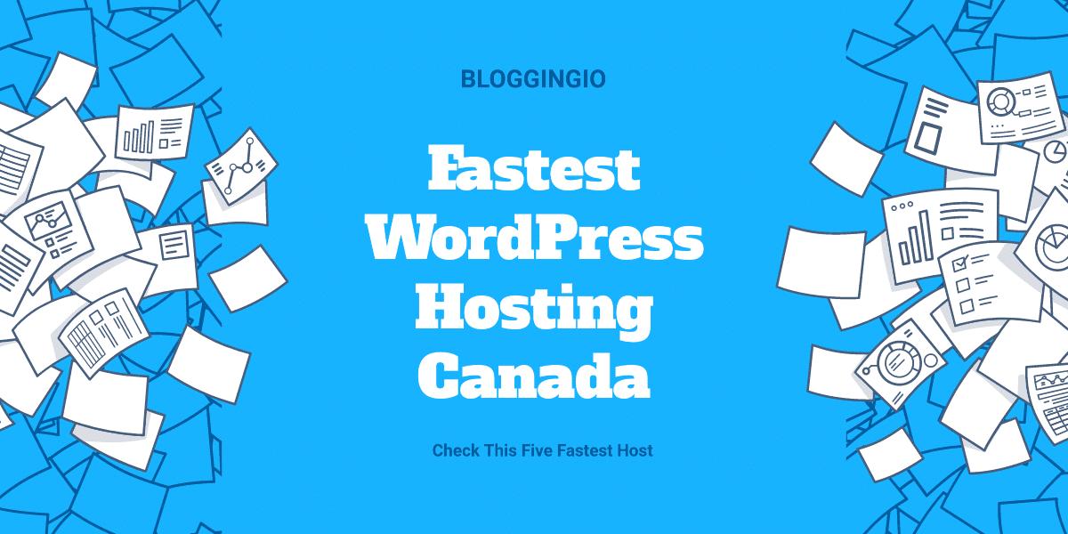 Fastest WordPress Hosting Canada
