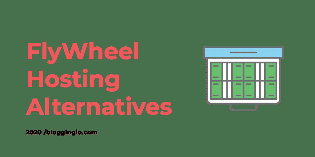 FlyWheel Hosting Alternatives
