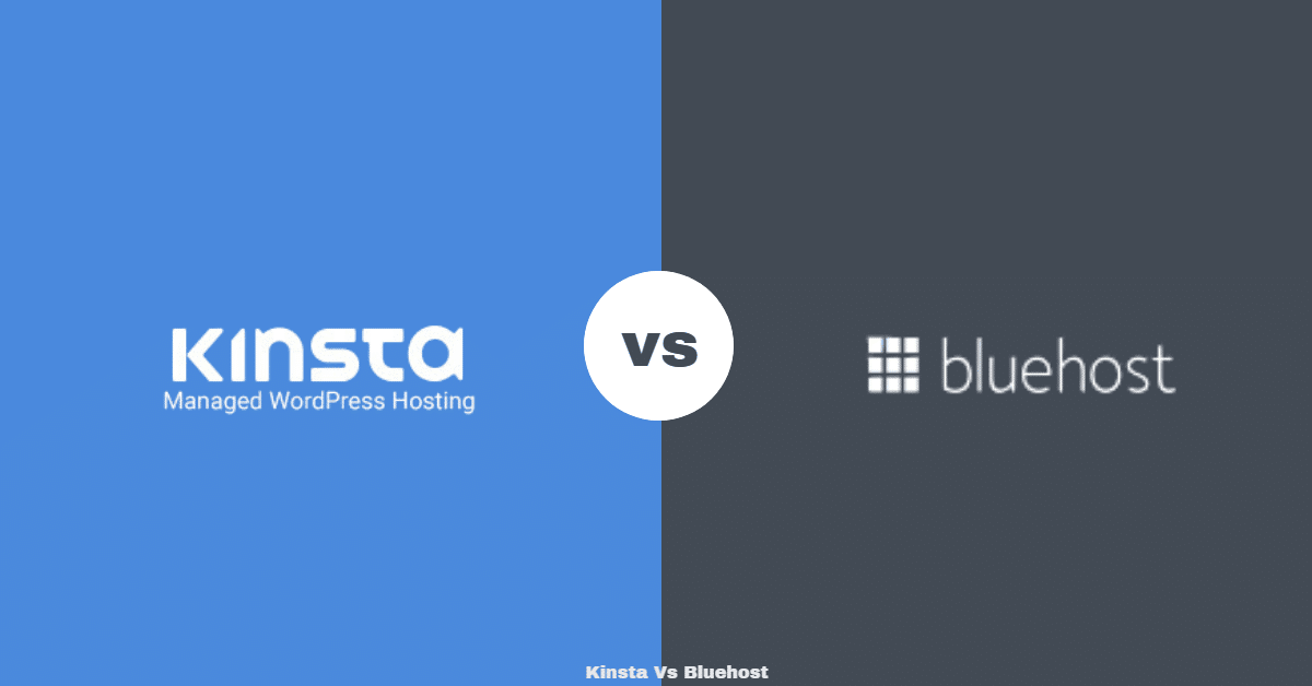 Kinsta Vs Bluehost