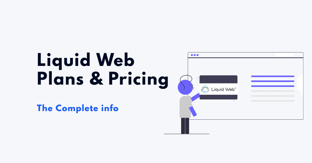 Liquid Web Pricing