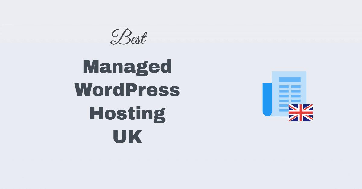 Best Managed WordPress Hosting UK