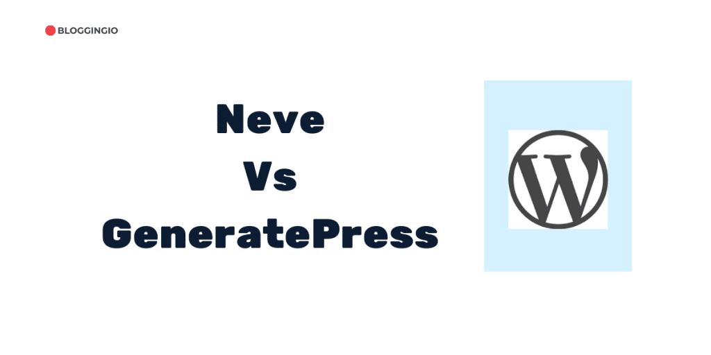 Neve Vs GeneratePress