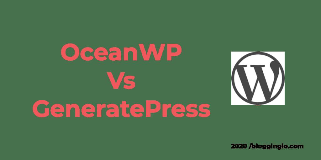 OceanWP Vs GeneratePress