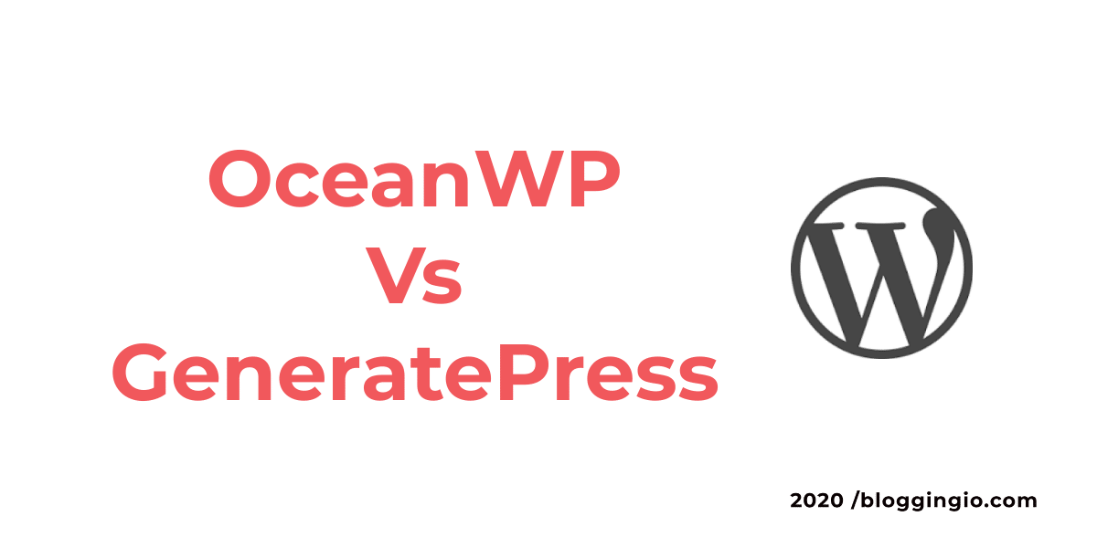 OceanWP Vs GeneratePress