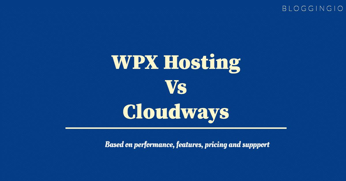 WPX Hosting Vs WP Engine