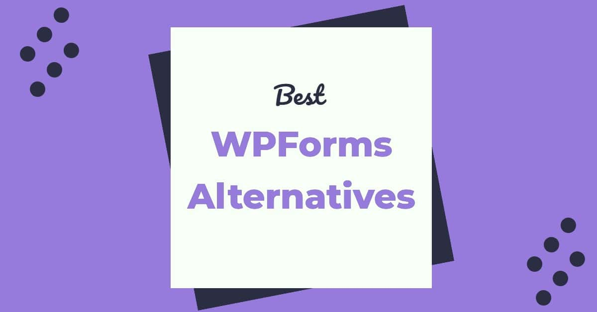 WPForms Alternatives