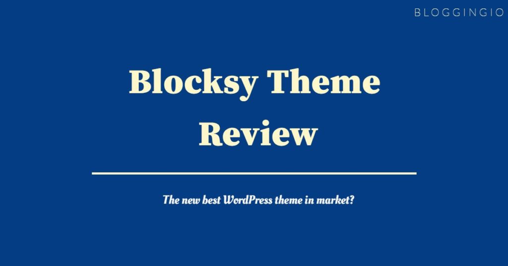 Blocksy Theme Review