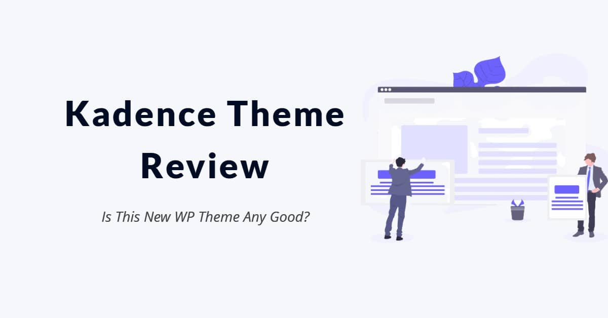 Kadence Theme Review