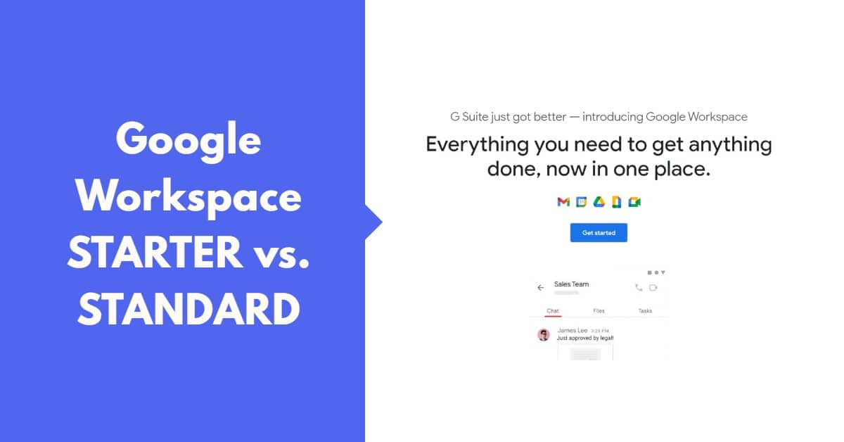 Google Workspace Starter Vs Standard