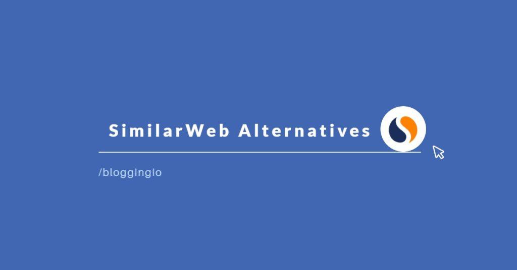 SimilarWeb Alternatives